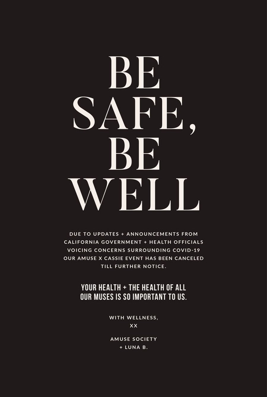 Be safe, be well